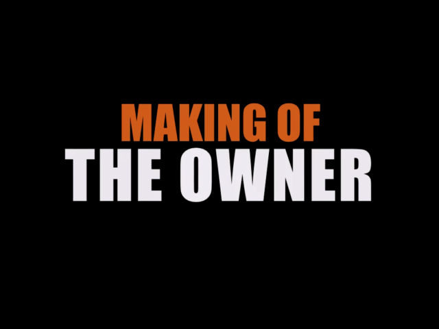 MAKING OF | The Owner|